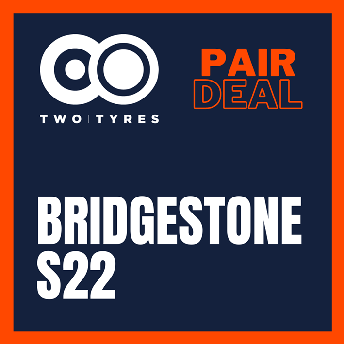 Bridgestone S22 Pair Deal Preview