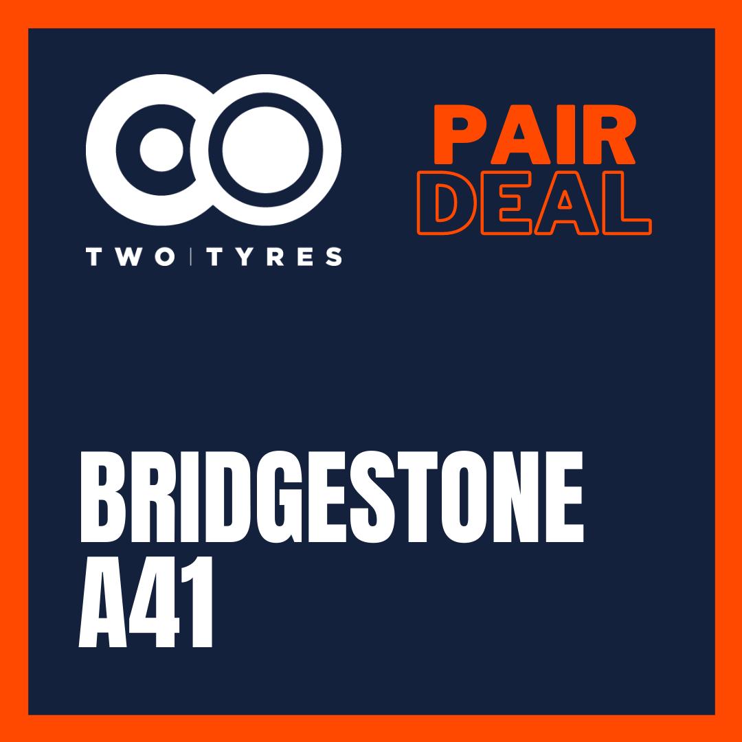 Bridgestone A41 Pair Deal Preview
