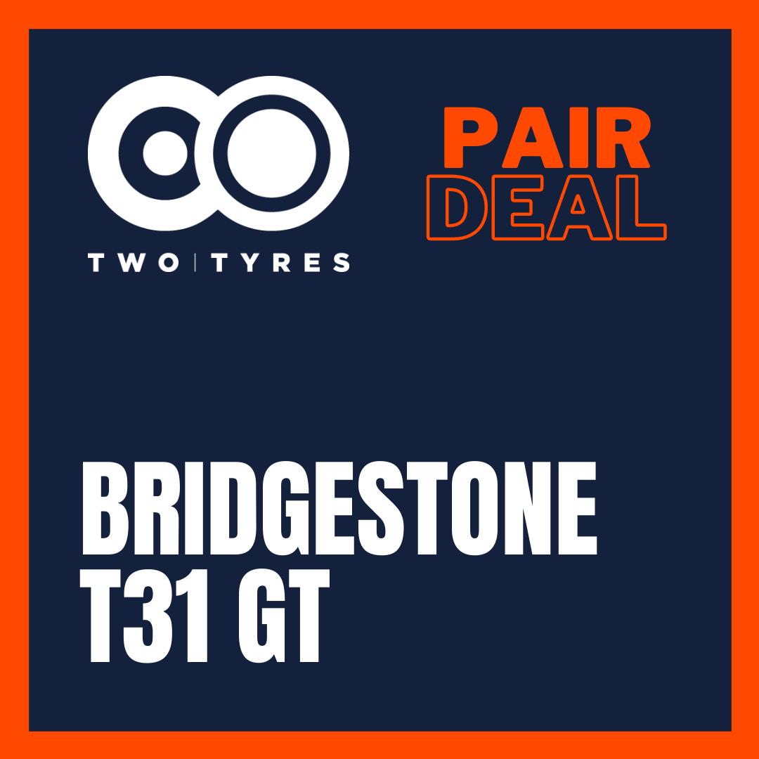 Bridgestone T31 GT Pair Deal Preview