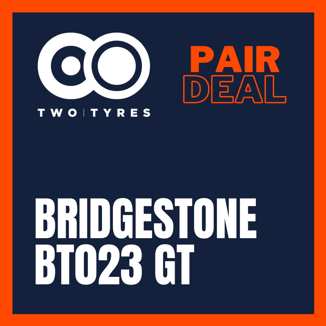 Bridgestone BT023 GT Pair Deal Preview