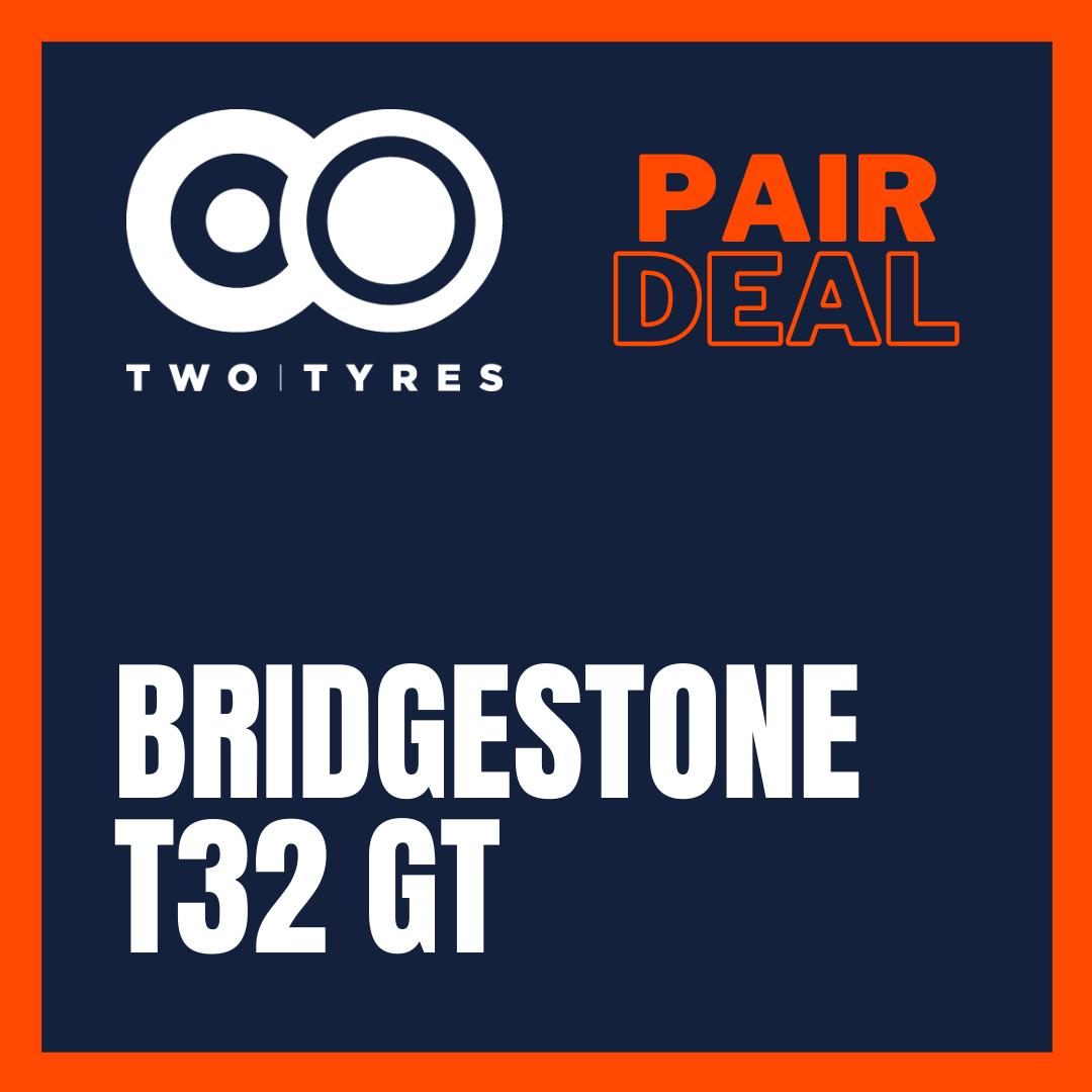 Bridgestone T32 GT Pair Deal Preview